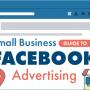 Comment créer une campagne publicitaire Facebook? Infographie