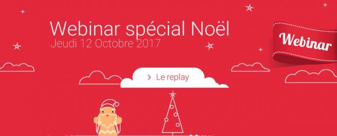 Webinar de Noël 2017 : le replay