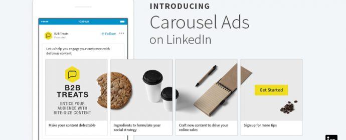 LinkedIn introduit les annonces publicitaires carrousels